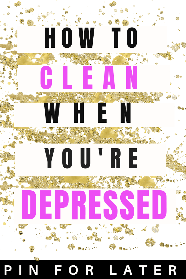 Tips to clean and get motivated when you're depressed | productivitiy | mental health