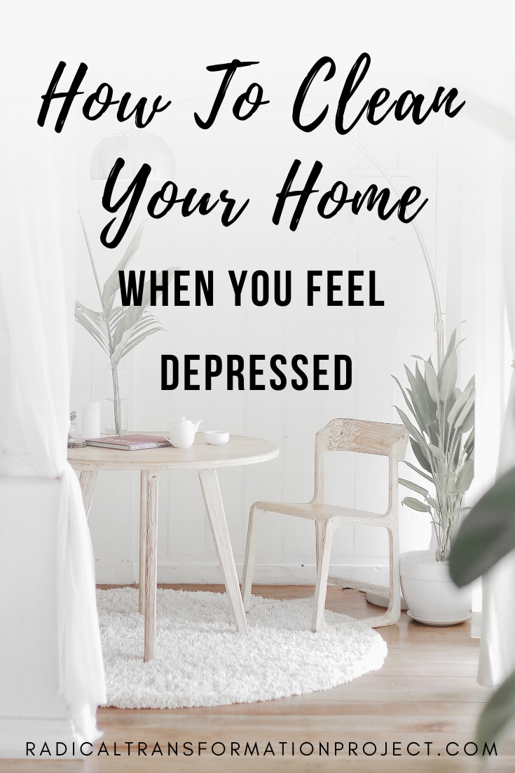 How to clean your home when you feel depressed
