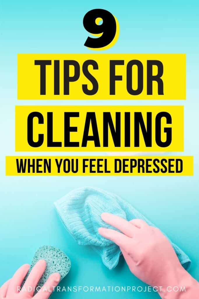 cleaning when depressed