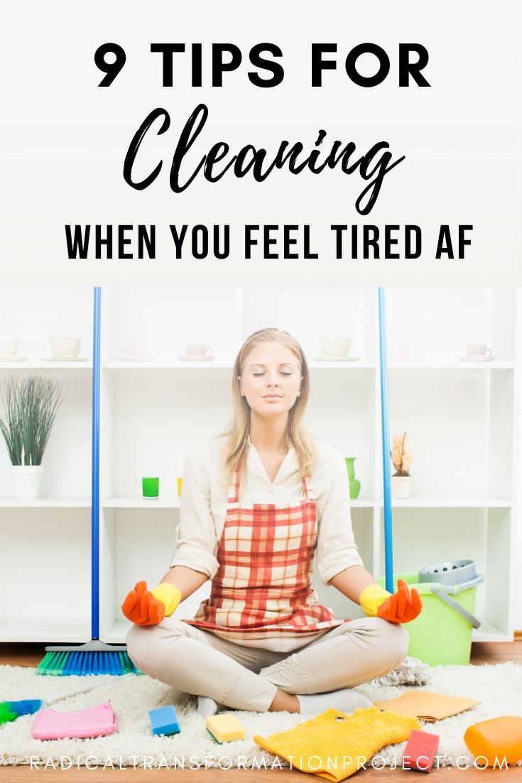 how to clean when you're tired af