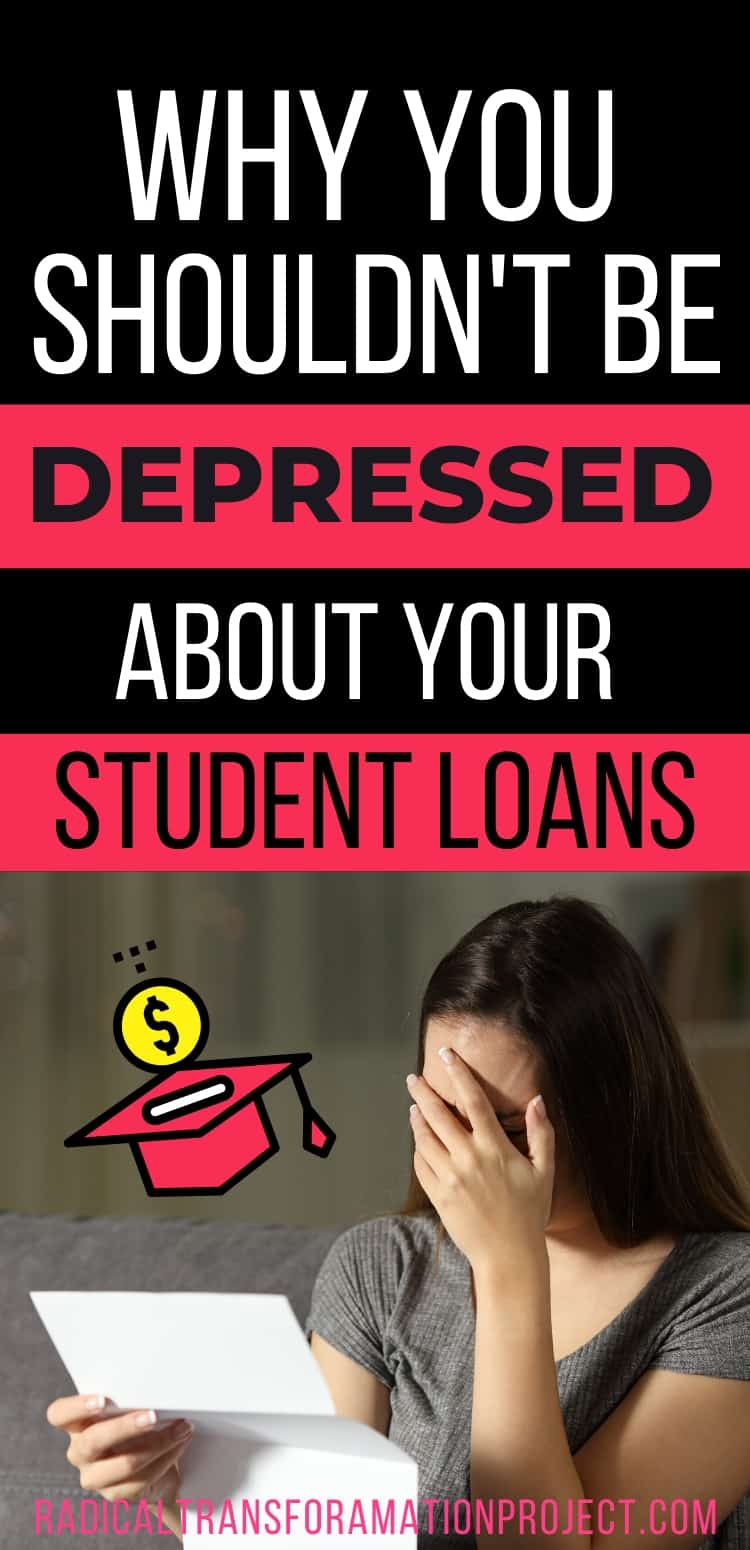 why you shouldn't be depressed about your student loans