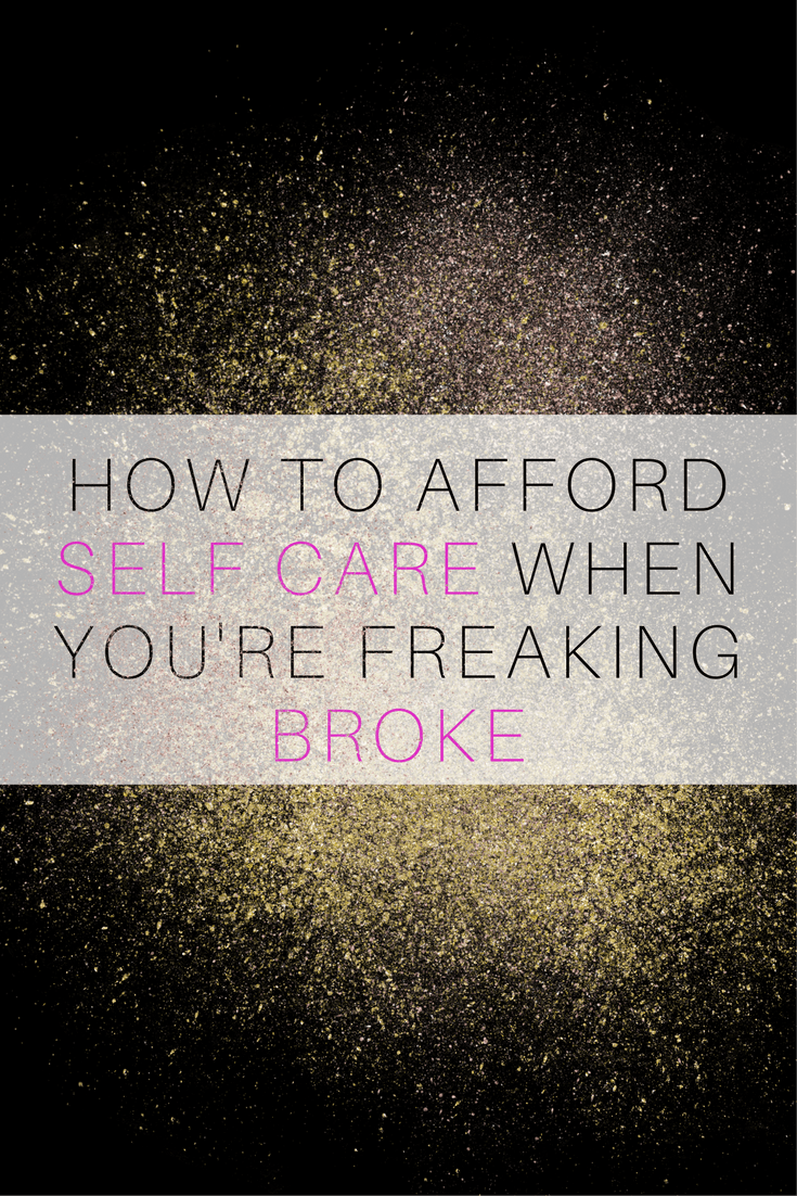 how to afford self care