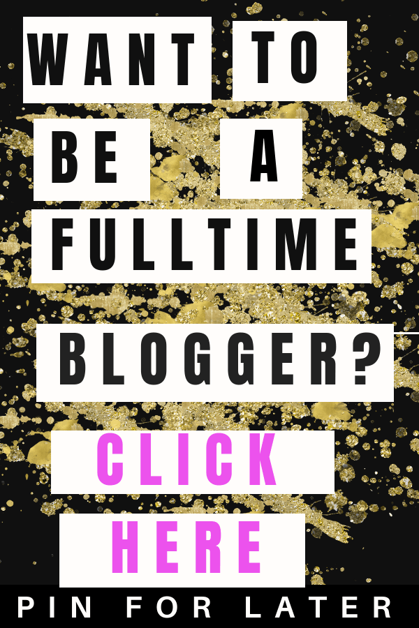 How to be a fulltime blogger | blogging | self-employment |