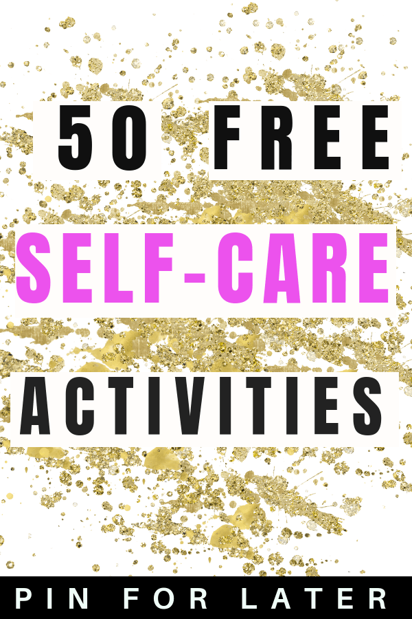 Free self-care activities that improve your mental health | depression | anxiety | save money #selfcare #mentalhealth