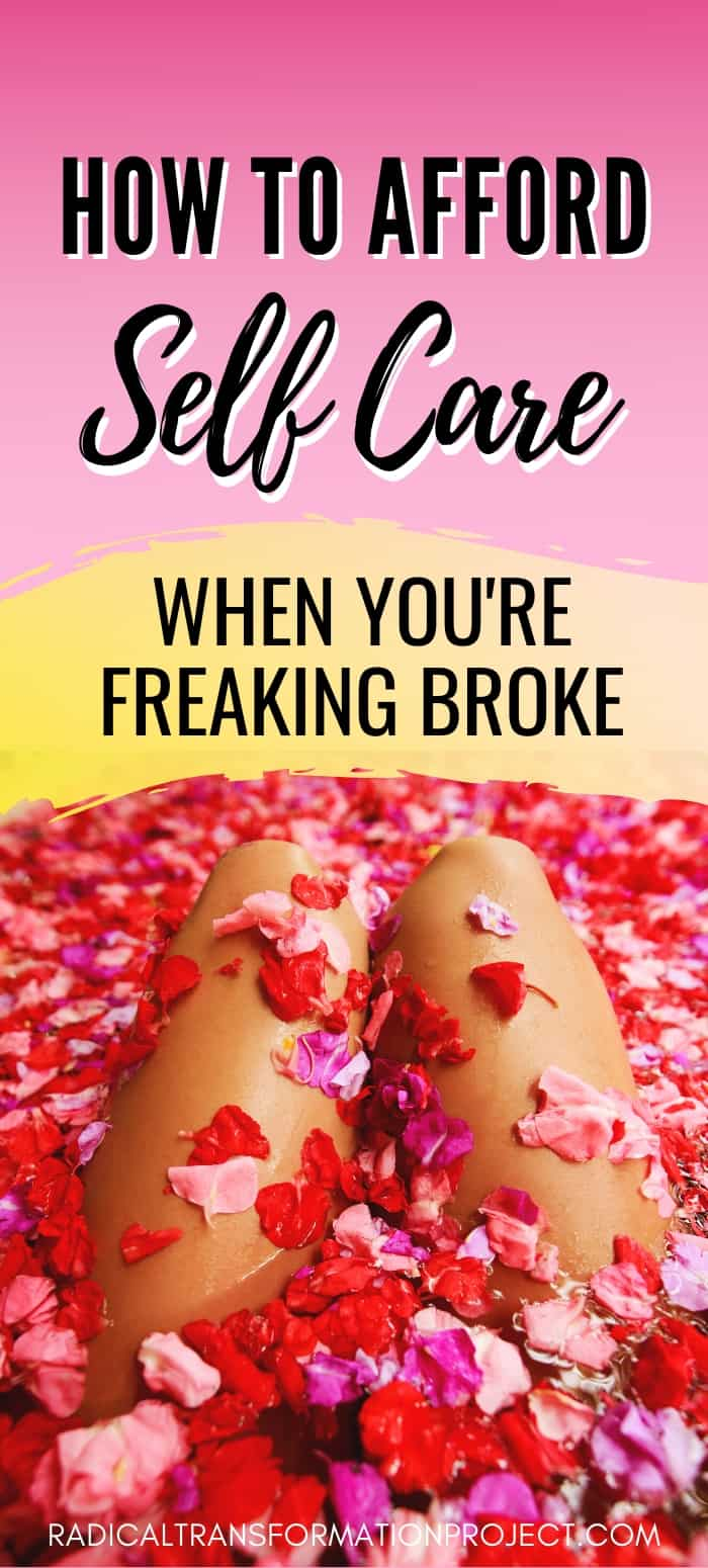 how to afford self care when you're freaking broke