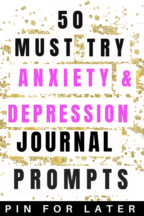 Mental health journal prompts to help manage anxiety and depression