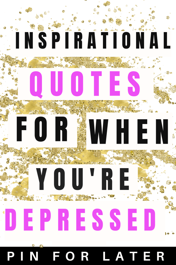 Inspirational quotes for depression and inspirational | depressed | mental health | motivation