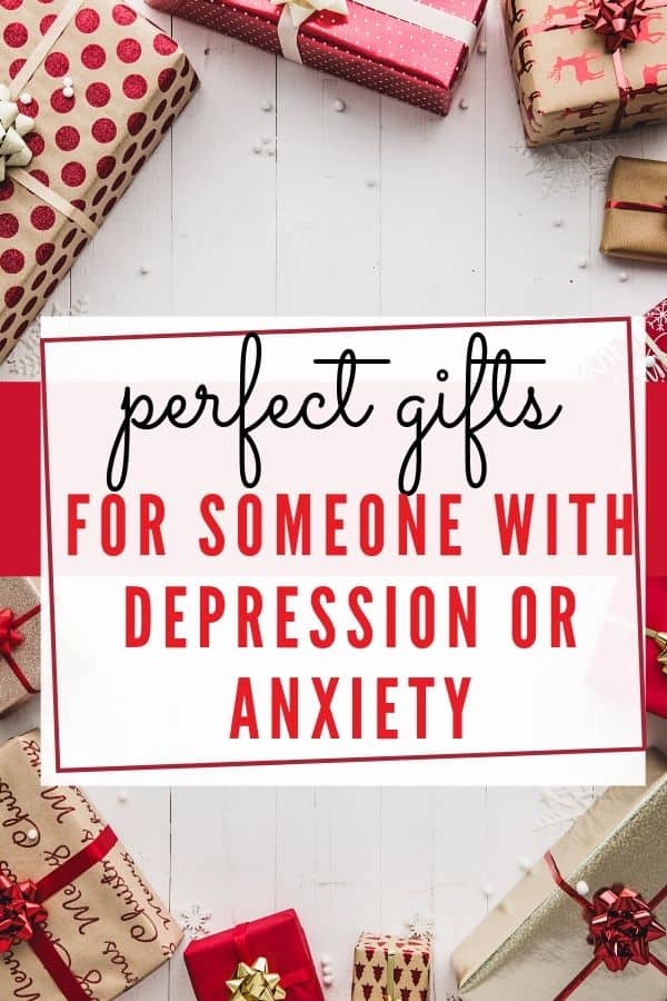 Perfect Gifts for Someone with Depression or Anxiety