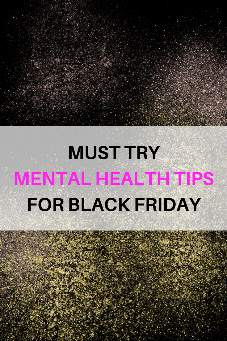 mental health tips for black friday
