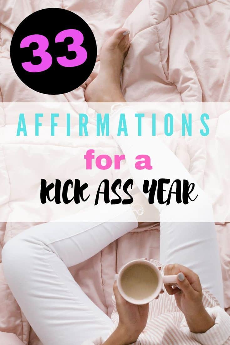 positive affirmations for a kick ass year