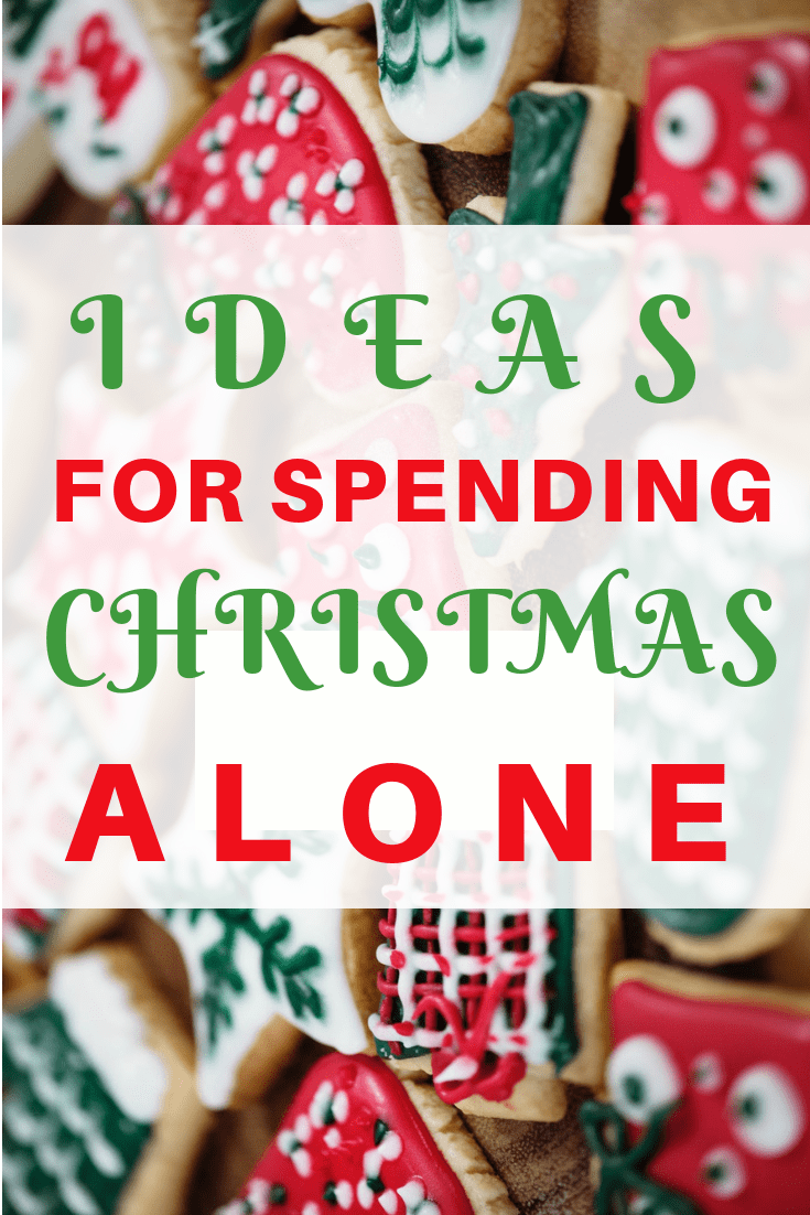 Ideas for celebrating and spending Christmas alone #mentalhealth #holidays #christmas