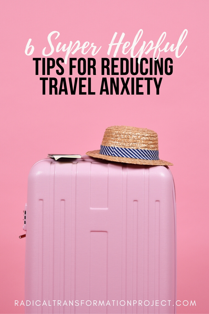 6 super helpful tips for reducing travel anxiety