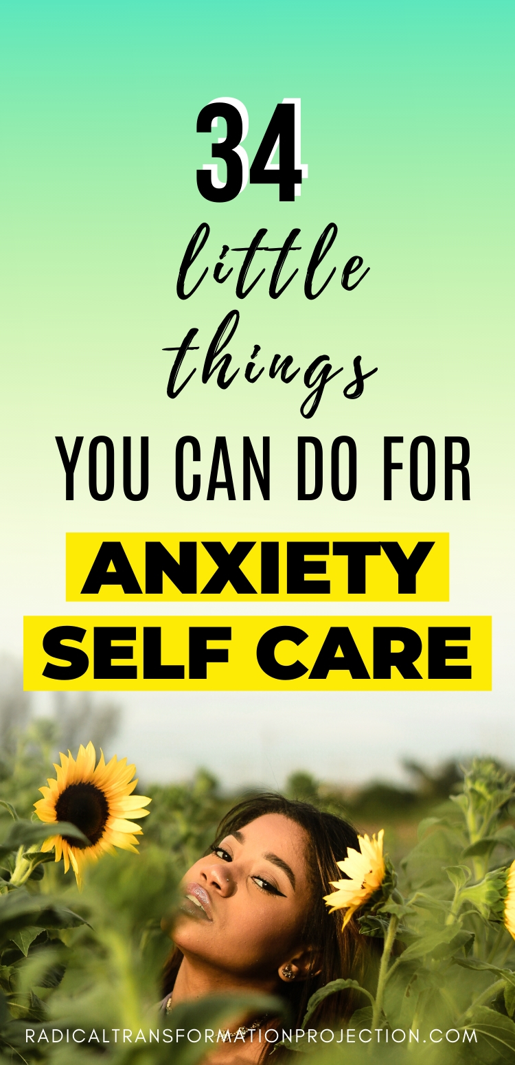 34 Little Things You Can Do For Anxiety Self Care
