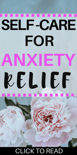 SELF CARE FOR ANXIETY RELIEF