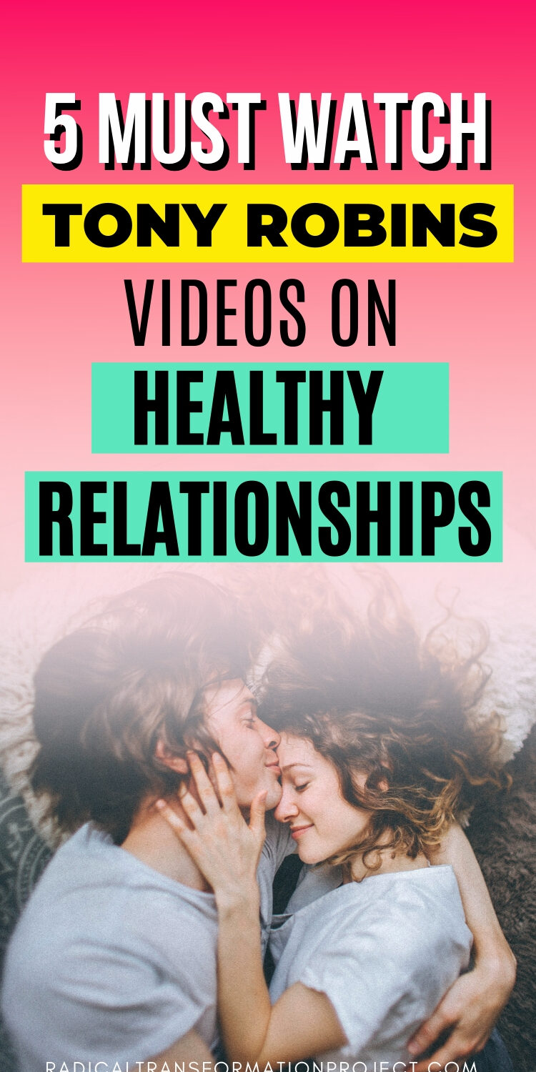 5 Must Watch Tony Robins Videos on Healthy Relationships