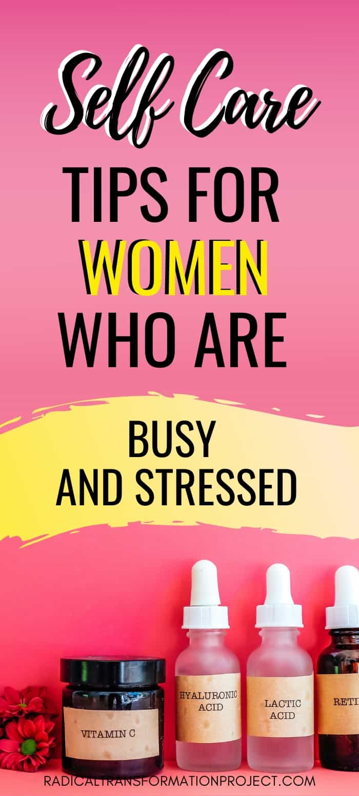 self care tips for women who are busy and stressed