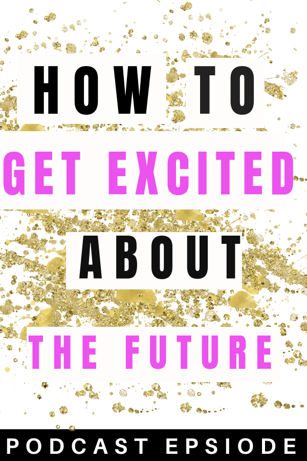 Setting goals when you're depressed. How to get excited when you're sad.