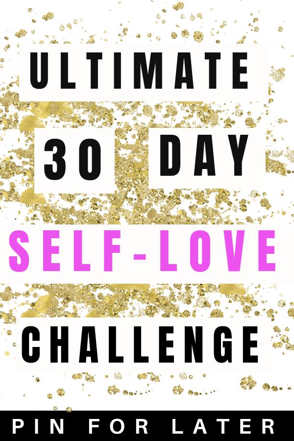 Self-love challenge | confidence | self-care | self-love for women | self-love tips