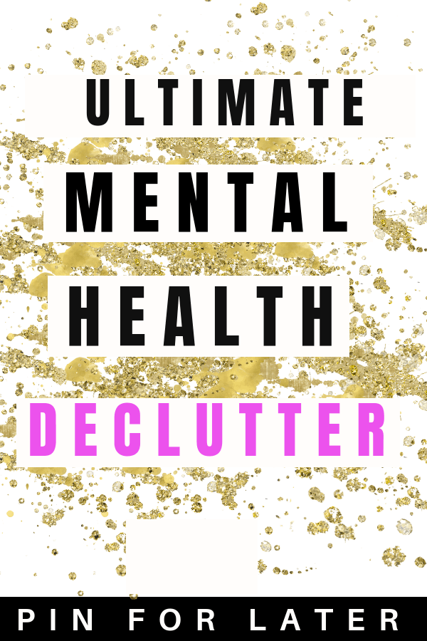 Mental health declutter to help with depression and anxiety | depression tips | anxiety coping | #mentalhealth #declutter