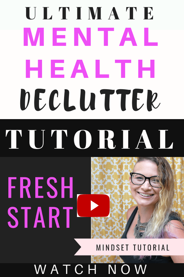 Mental health delcutter for a fresh start. Watch this video to learn how I declutter to manage depression and anxiety #video #mentalhealth