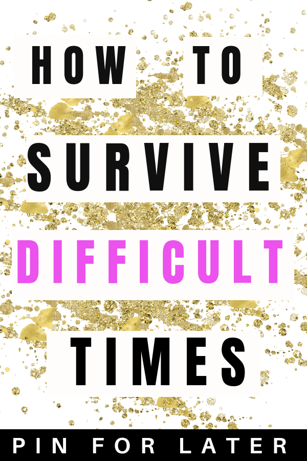 Guide to survive difficult times and manage depression symptoms