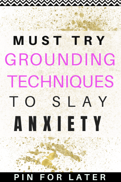 The Best Grounding Techniques for Anxiety