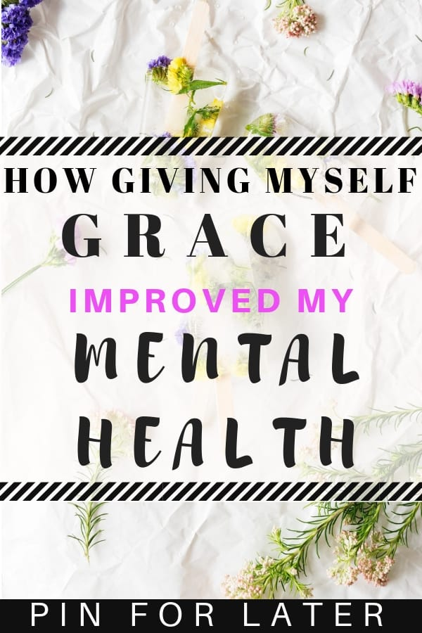 Giving myself grace helped me get my motivation back and manage my depression and anxiety
