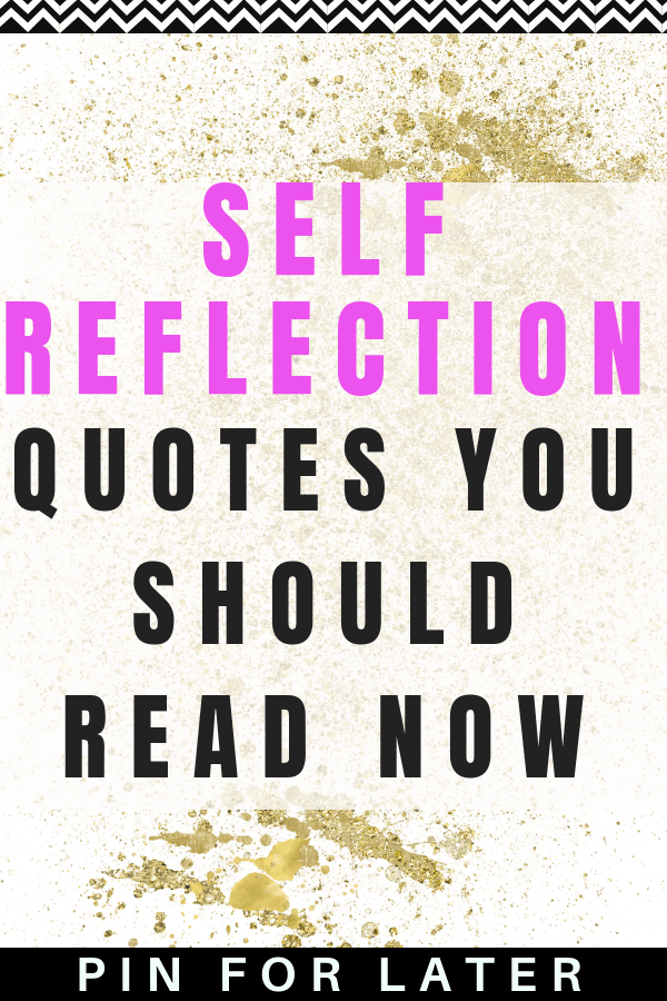 Self-reflection quotes to help improve your mental health