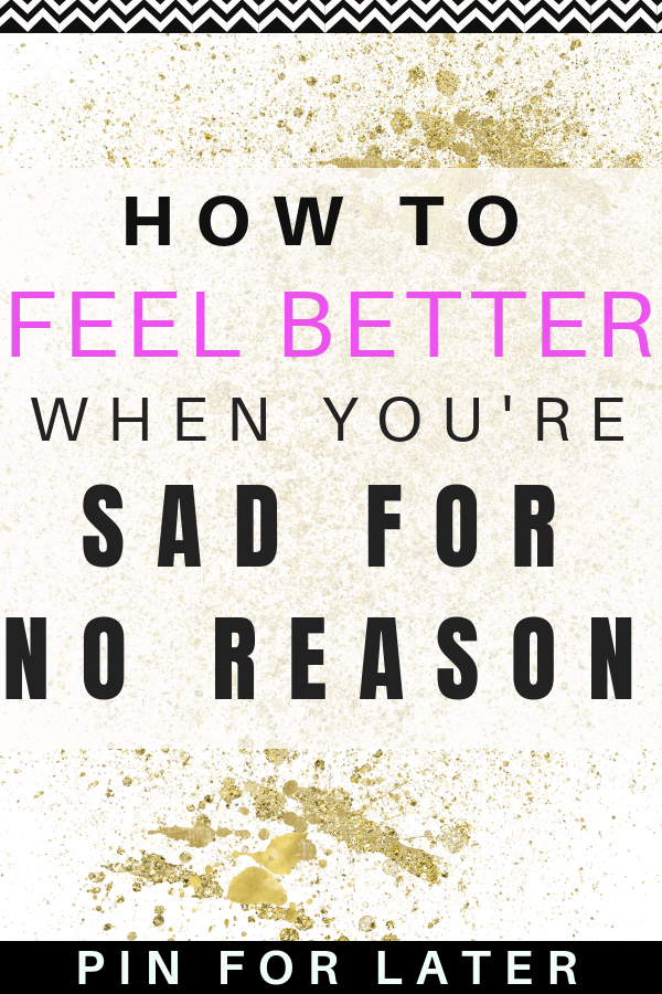 What's wrong with me? Self-Care for when you don't know why you're sad