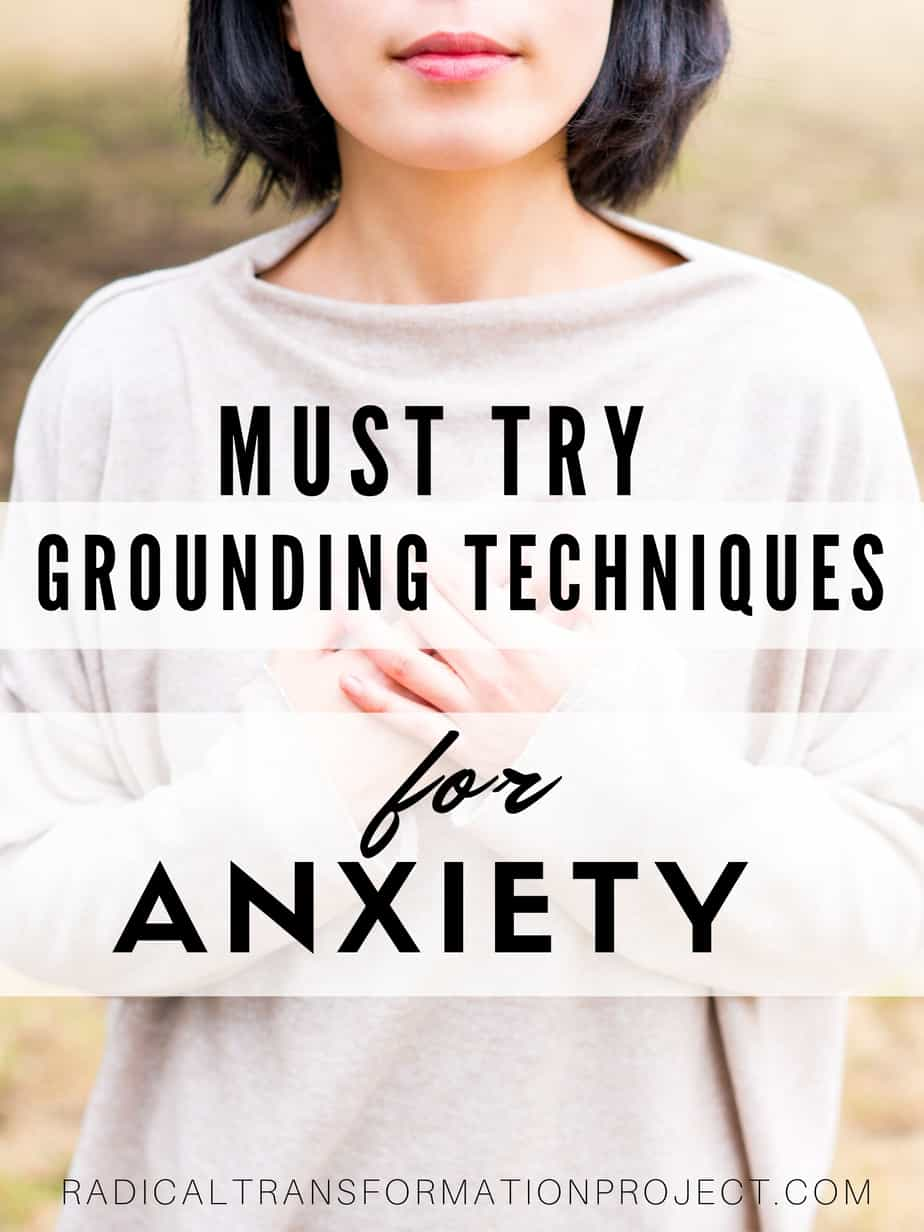 must try grounding techniques for anxiety