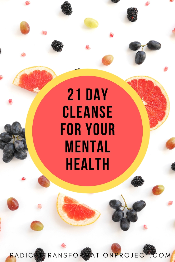 21 day cleanse for your mental health