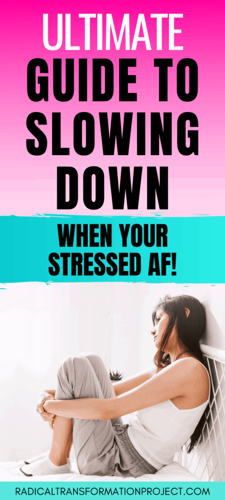 guide to slowing down