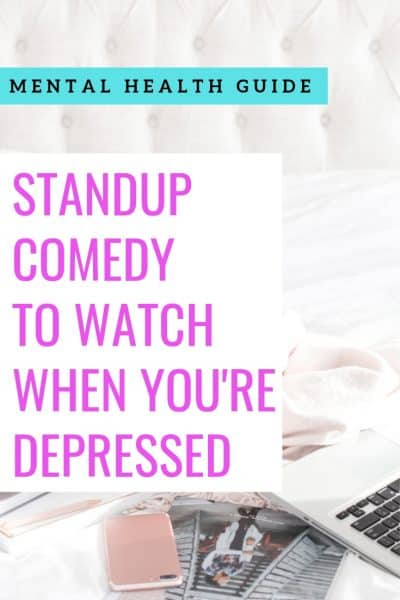 Standup Comedy to Watch When You're Depressed
