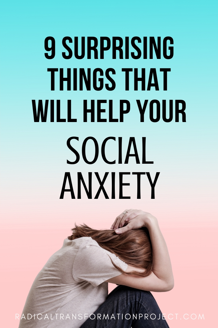 9 Surprising Things That Will Help Your Social Anxiety