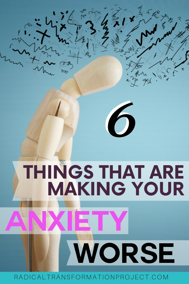 what makes anxiety worse?