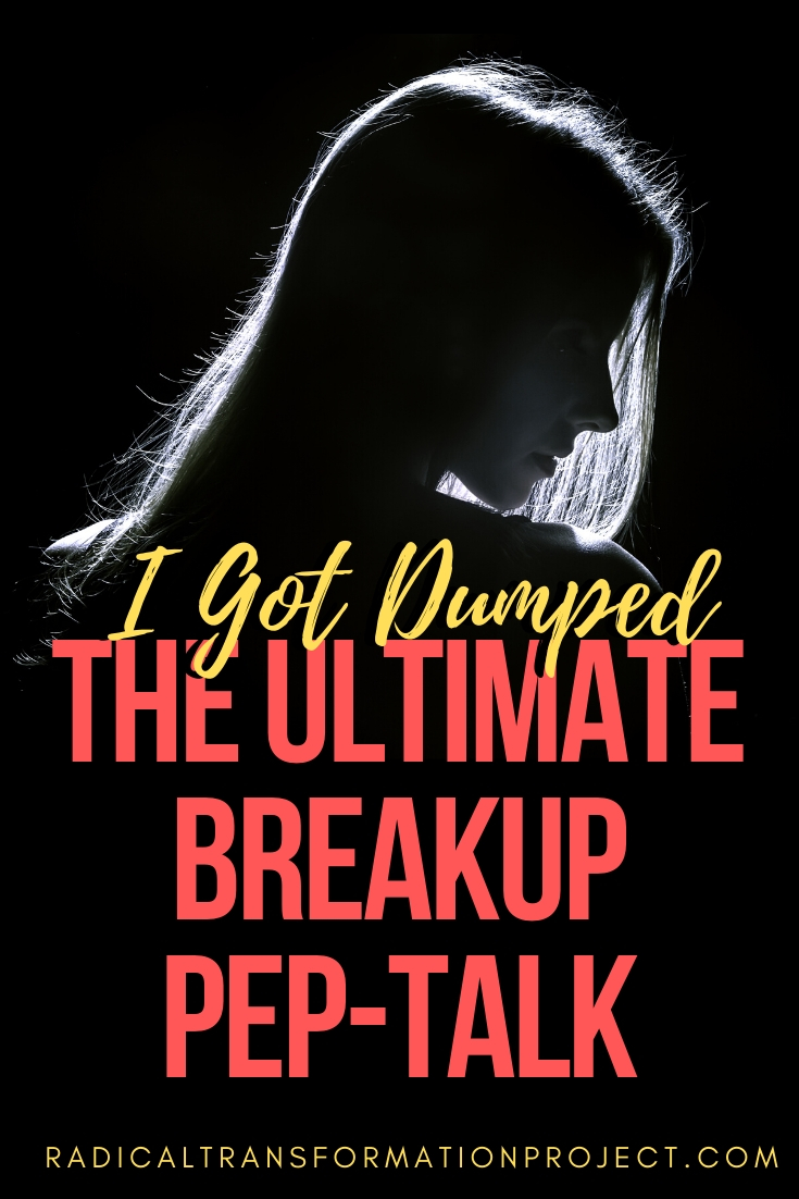 I got dumped | THE U;TIMATE BREAKUP PEP TALK