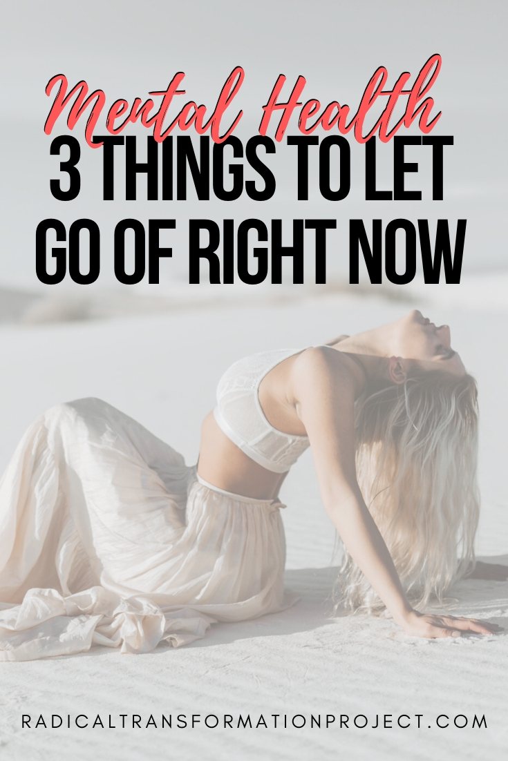 3 things to let go of right now