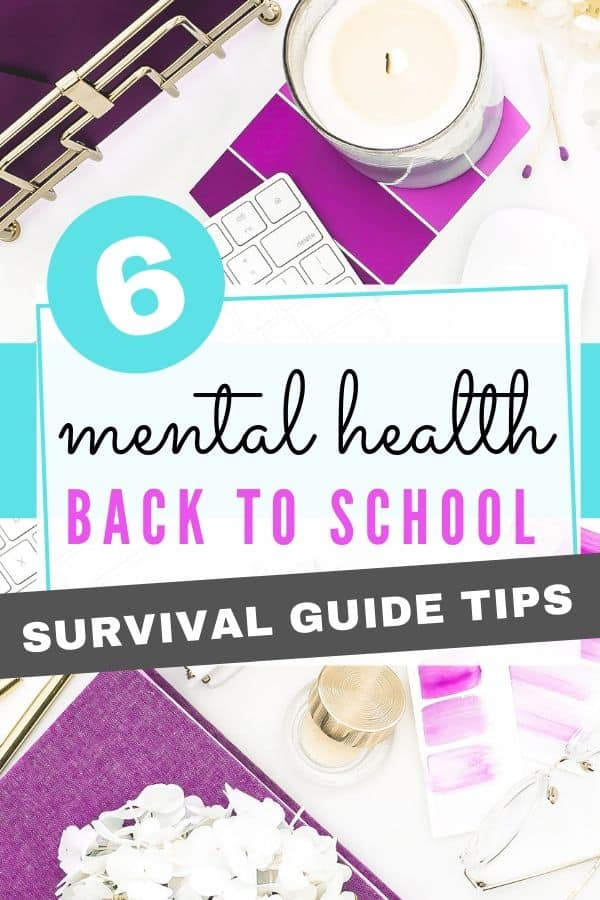 Mental Health Back to School Survival Guide Tips