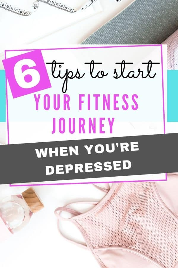 Tips for Starting Your Fitness Journey When You Are Depressed