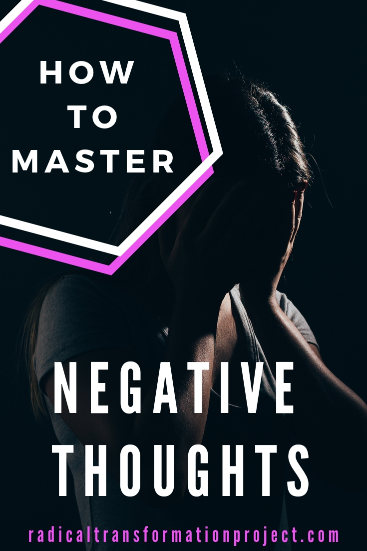 how to master negative thoughts