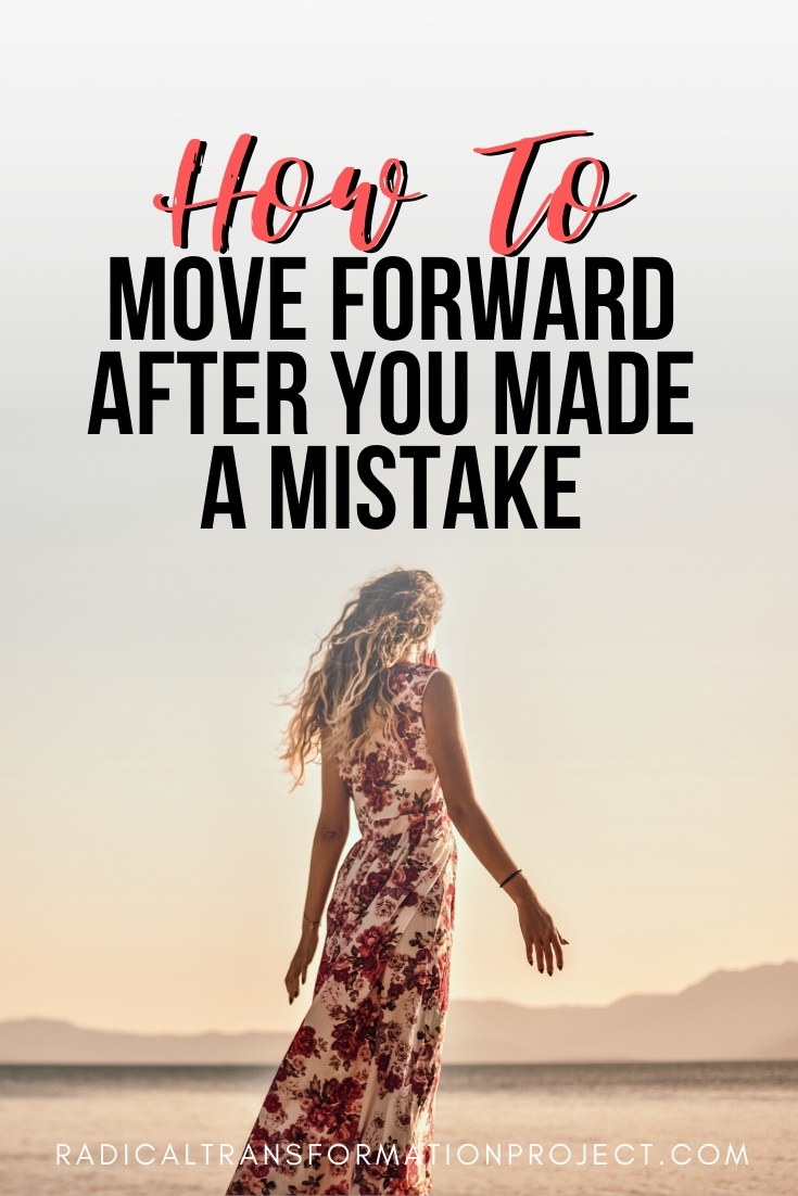 how to move forward after you make a mistake