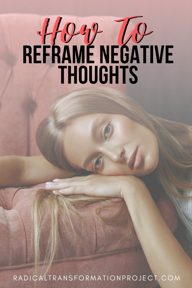 how to reframe negative thoughts