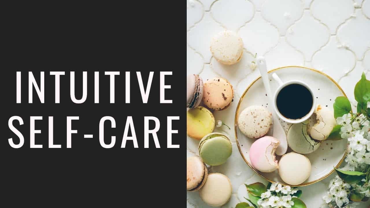 intuitive self-care