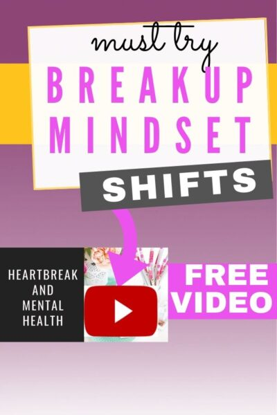 Breakup Mindset Shifts