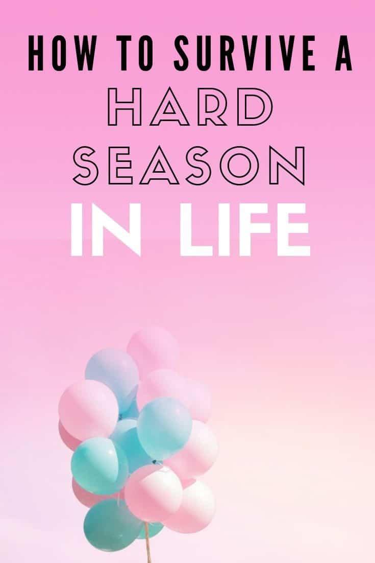 walking through hard seasons in life