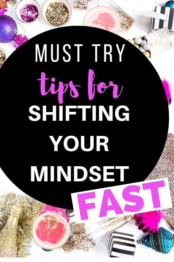 SHIFT YOUR MINDSET FAST