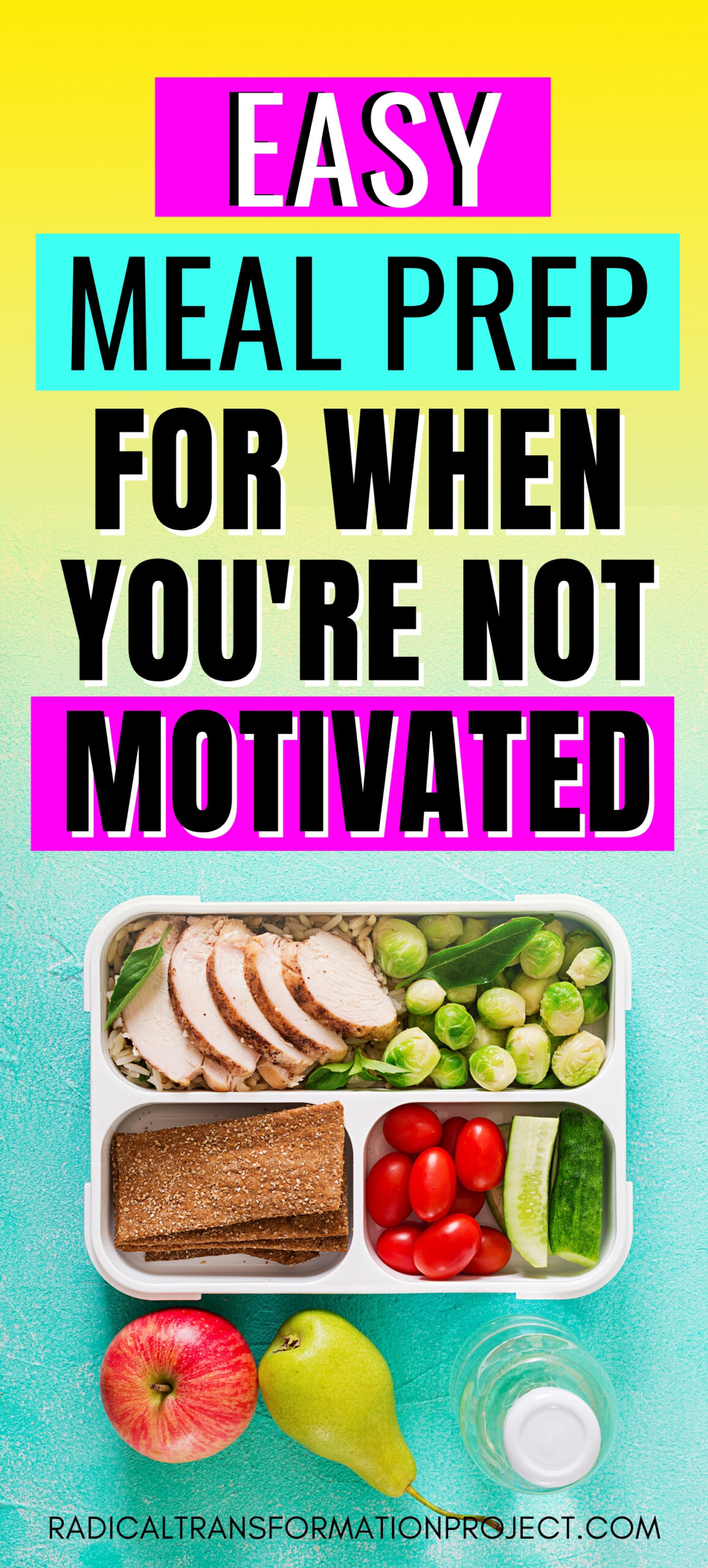 easy meal prep for when you're not motivated