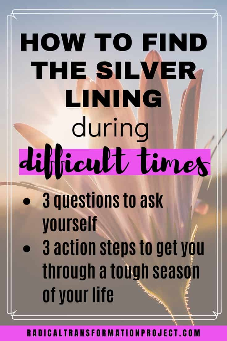 find the silver lining during hard time