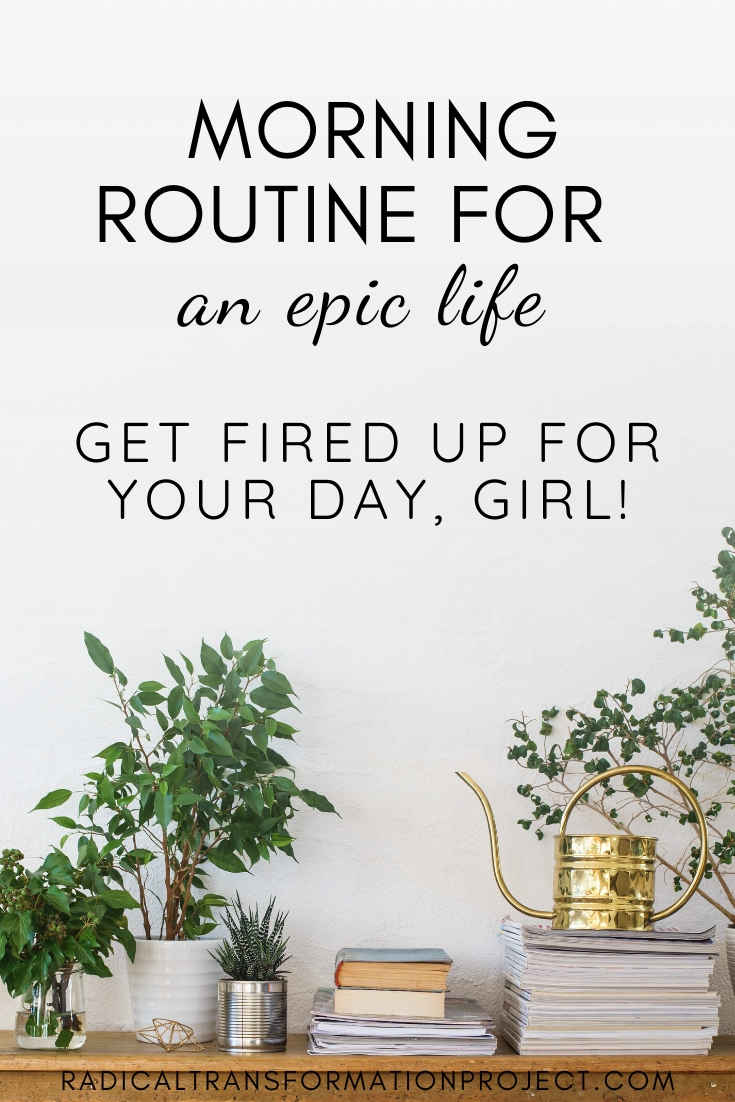 morning routine for an epic life
