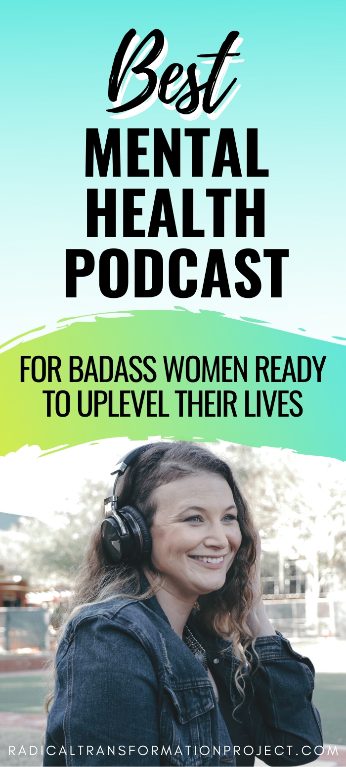 best mental health podcast for women